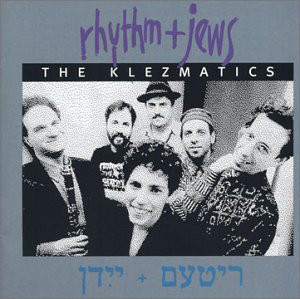 "1991- ""Rhythm + Jews"" (Piranha)"