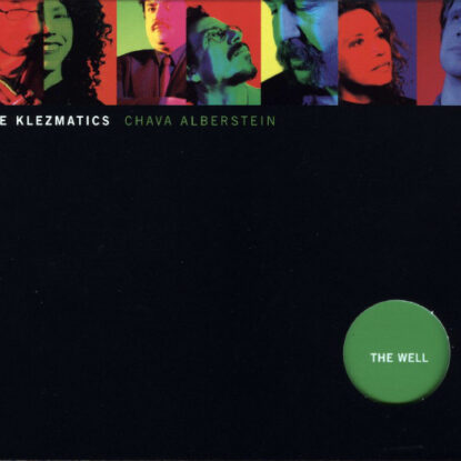 """1998- """"The Well- Klezmatics with Chava Alberstein"""" (Xenophile)"""