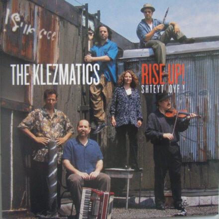 """2002- """"Rise Up! Shteyt Oyf!"""" (Rounder Records)"""