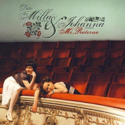 Duo Milla Viljamaa & Johanna Juhola- Mi Retorno