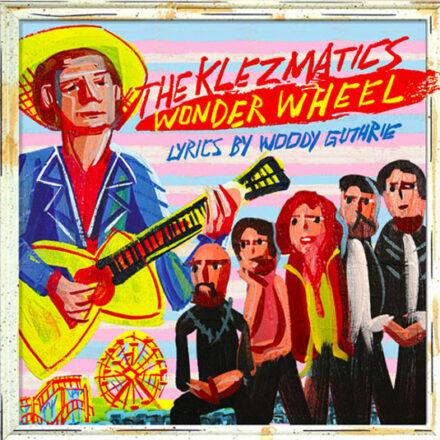 """2006- """"Wonder Wheel"""" (JMG) (World Music Grammy)"""