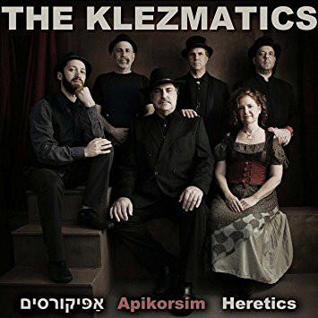 "2016- ""Apikorsim : Heretics"" (World Village)"