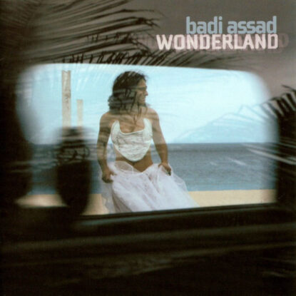 Badi Assad - Wonderland